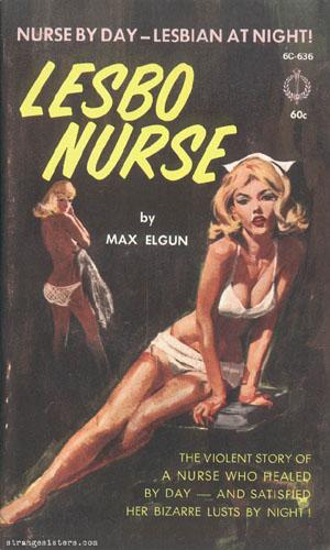 """Lesbo Nurse"" (naughty lesbian nurses!)"